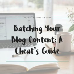 Batching your blog content: A cheat's guide